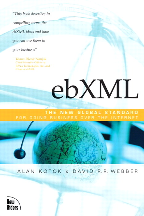 ebXML, the New Global Standard